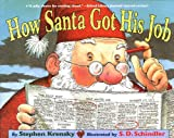 img - for How Santa Got His Job book / textbook / text book