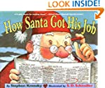 How Santa Got His Job