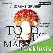 Todesmärchen (Sneijder & Nemez 3) | Andreas Gruber