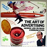 The Art of Advertising: George Lois on Mass Communication (0810903733) by Lois, George