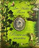 Las Hadas Flores: Rincones Secretos