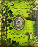 Rincones secretos/ How to Find Flower Fairies (Las Hadas Flores/ Flower Fairies) (Spanish Edition) (8484413845) by Barker, Cicely Mary