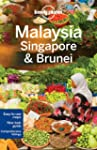 Lonely Planet Malaysia, Singapore & B...