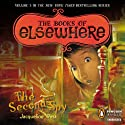 The Second Spy: The Books of Elsewhere, Volume 3 (       UNABRIDGED) by Jacqueline West Narrated by Lexy Fridell