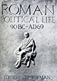 img - for Roman Political Life, 90BC-AD69 (University of Exeter Press - Exeter Studies in History) book / textbook / text book