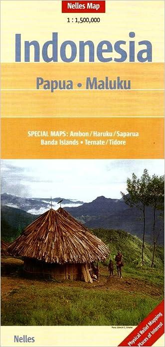 Indonesia: Papua- Malaku Map 1:1.5M Nelles 2013*** (English and German Edition)
