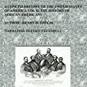 A Concise History of the United States of America: Volume II: The History of African Americans Audiobook by Henry Harrison Epps, Jr Narrated by Ellery Truesdell