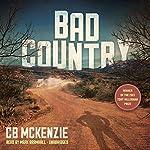 Bad Country | C. B. McKenzie