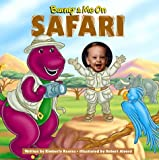 img - for Barney & Me on Safari by Kimberly Kearns (1999-01-02) book / textbook / text book