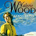 Going Home (       UNABRIDGED) by Valerie Wood Narrated by Kim Hicks