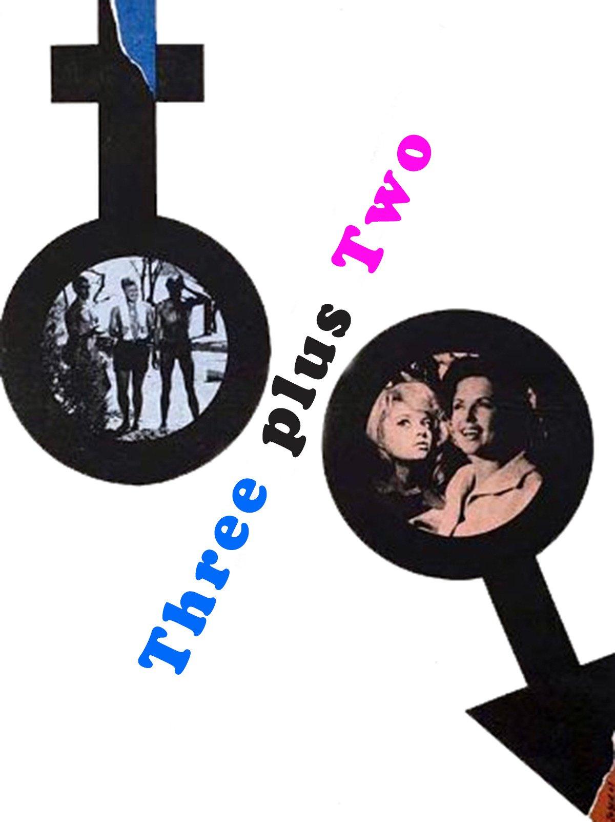 Three Plus Two