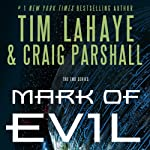 Mark of Evil | Craig Parshall,Tim LaHaye
