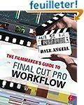 The Filmmaker's Guide to Final Cut Pr...