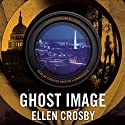 Ghost Image: The Sophie Medina Novels, Book 2 Audiobook by Ellen Crosby Narrated by Caroline Shaffer