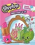 Shopkins - Bande dessin�e 2: Amies po...