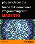 PHP/Architect's Guide to E-Commerce P...