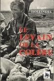 Le Levain de la colère : Le roman des Paras d'Indochine...