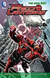 Red Lanterns Vol. 5: Atrocities (The New 52)