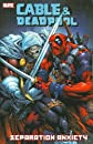 Cable & Deadpool Volume 7: Separation Anxiety TPB (Cable & Deadpool)