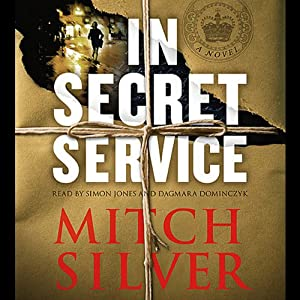 In Secret Service | [Mitch Silver]
