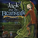 Jack and the Beanstalk and Other Classics of Childhood |  Blackstone Audio, Inc.