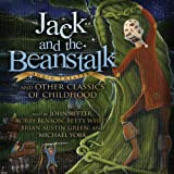 img - for Jack and the Beanstalk and Other Classics of Childhood book / textbook / text book