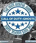 Call of Duty: Ghosts - The 100% Usefu...