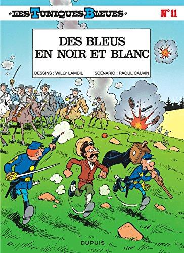 gratuit livre fr  telecharger les tuniques bleues  tome 11   des bleus en noir et blanc en ligne