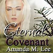 Eternal Covenant: Living Covenant Trilogy, Book 3 | Amanda M. Lee