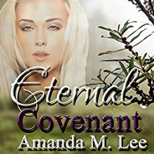 Eternal Covenant: Living Covenant Trilogy, Book 3 Audiobook by Amanda M. Lee Narrated by Erin deWard