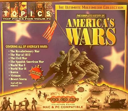 The Complete History of America's Wars (The Ultimate Multimedia Collection - 5 CD Set - Collectors Edition)
