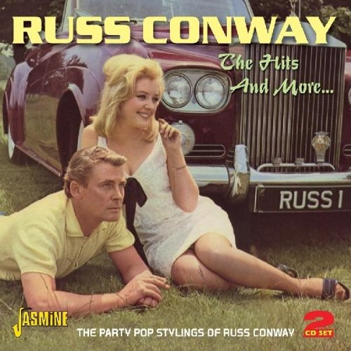 The Hits And More.... The Party Pop Stylings Of Russ Conway [Original Recordings Remastered] 2Cd Set
