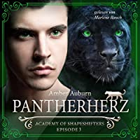 Pantherherz (Academy of Shapeshifters 3) Hörbuch