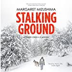 Stalking Ground: A Timber Creek K-9 Mystery, Book 2 | Margaret Mizushima