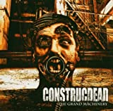 Grand Machinery by CONSTRUCDEAD (2005-09-29)
