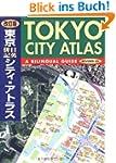 Tokyo City Atlas: A Bilingual Guide (...