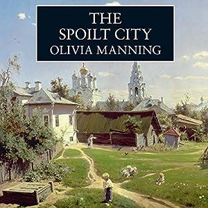 The Spoilt City Audiobook