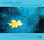 Calming Rain - Brings You Relaxation...