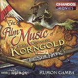 Korngold: Film Music, Vol. 2 - The Sea Hawk