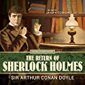 The Return of Sherlock Holmes Audiobook by Arthur Conan Doyle Narrated by Ralph Cosham