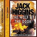 Wolf at the Door: Sean Dillon, Book 17 (       UNABRIDGED) by Jack Higgins Narrated by Jonathan Oliver