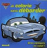 echange, troc Disney Pixar - Cars 2 : Je colorie sans déborder