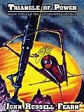 Triangle of Power: The Golden Amazon Saga, Book Three