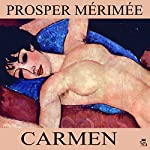 Carmen | Prosper Mérimée