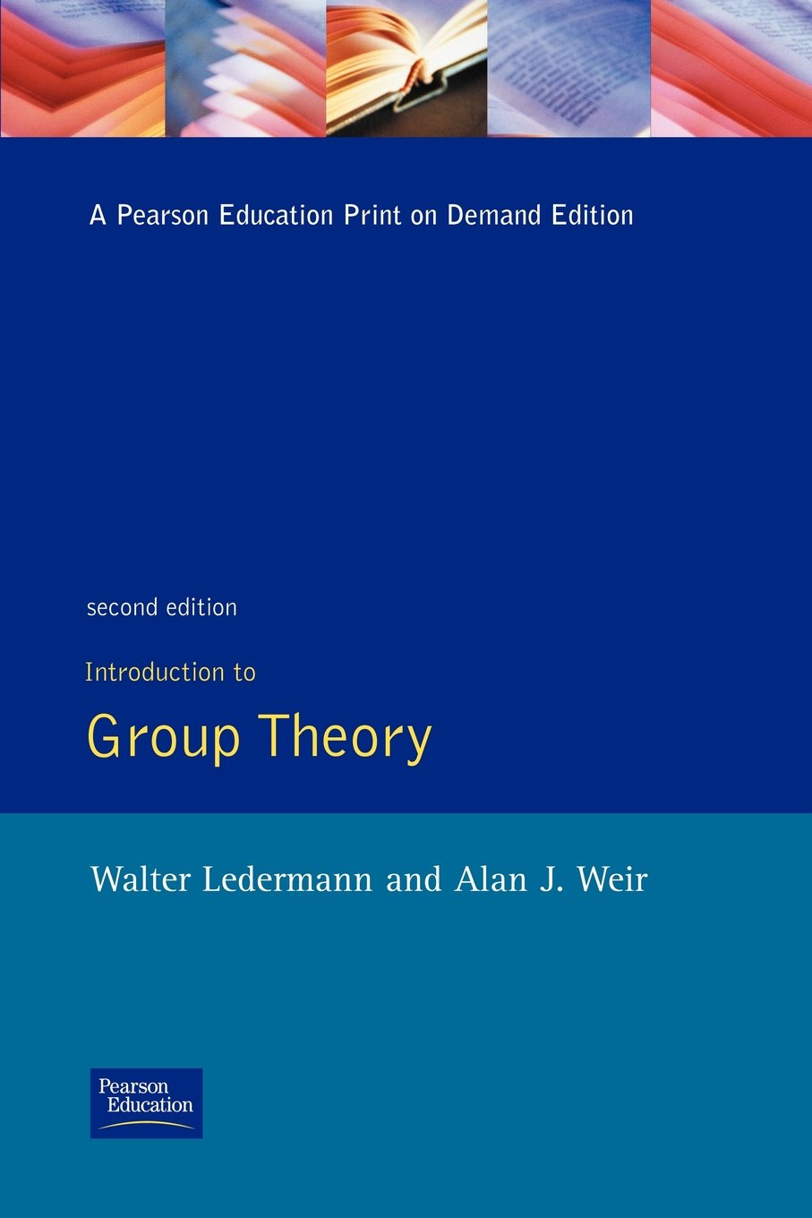 Introduction to Group Theory by Ledermann and Weir