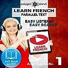 Learn French - Easy Reader - Easy Listener Parallel Text Audio Course No. 1 Hörbuch von  Polyglot Planet Gesprochen von: Caroline Dumont, Christopher Tester