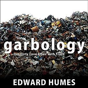 Garbology Audiobook