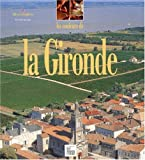 echange, troc Guide Pélican - Les Couleurs de la Gironde