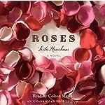 Roses: A Novel | Leila Meacham