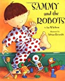 img - for Sammy and the Robots book / textbook / text book